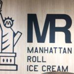 仙台シリウス一番町★マンハッタンロールアイスを食べてきたよ